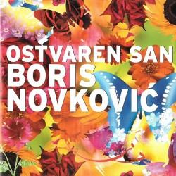 BORIS NOVKOVIĆ - OSTVAREN SAN