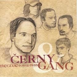 ČERNY & GANG - NEKDJE POKRAJ NAS
