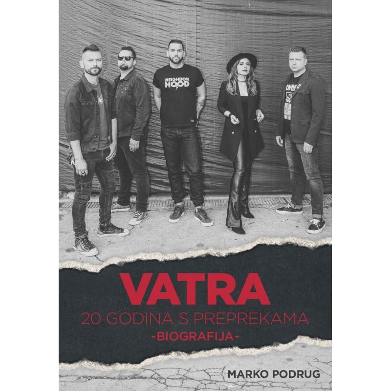 VATRA - BIOGRAFIJA