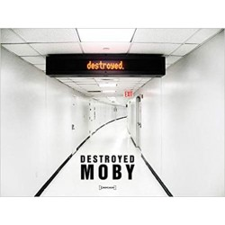 MOBY - DESTROYED