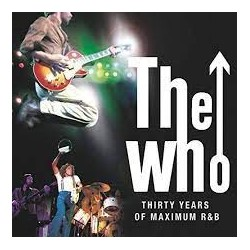 THE WHO - THIRTY YEARS OF...