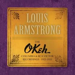 LOUIS ARMSTRONG - THE OKEH,...