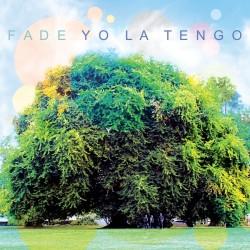 YO LA TENGO - FADE - 1LP