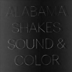 ALABAMA SHAKER - SOUND AND...