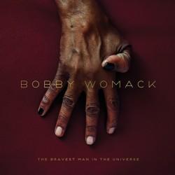 BOBBY WOMACK - THE BRAVEST...