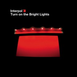 INTERPOL - TURN ON THE...
