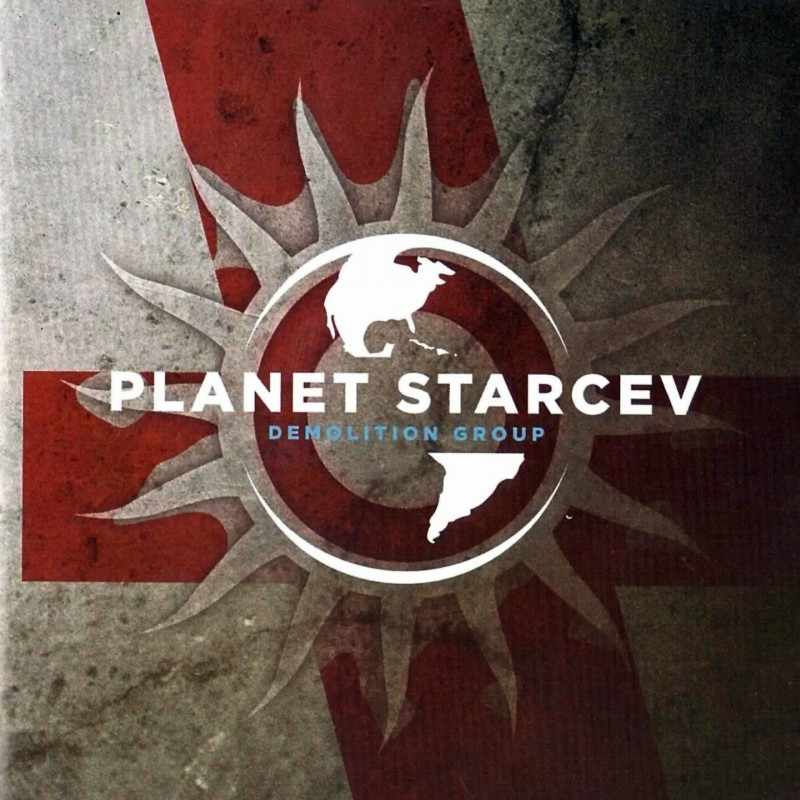 DEMOLITION GROUP - PLANET STARCEV