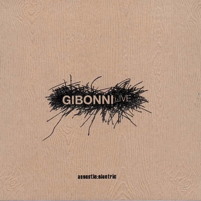 GIBONNI - ACUSTIC:ELECTIC