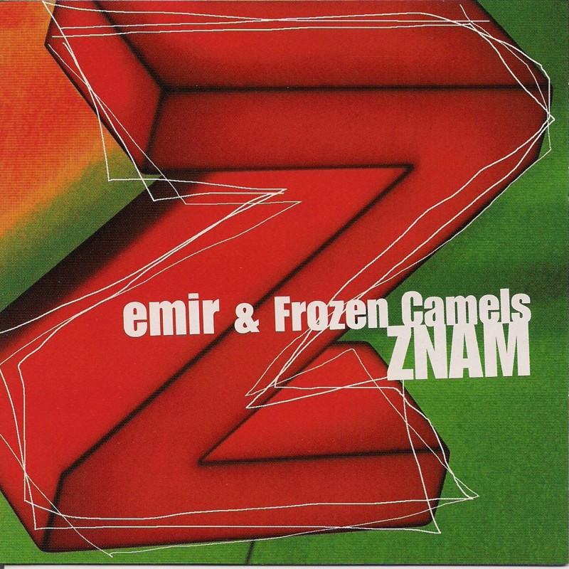 EMIR & FROZEN CAMELS - ZNAM