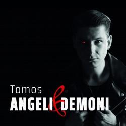 TOMOS - ANGELI IN DEMONI