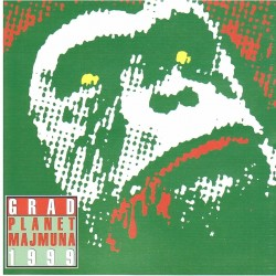 GRAD - PLANETA MAJMUNA 1999