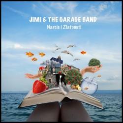 JIMI & THE GARAGE BAND - NARCIS I ZLATOUSTI