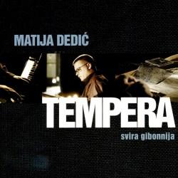 MATIJA DEDIC - TEMPERA
