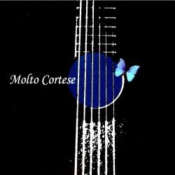 MOLTO CORTESE - MOLTO CORTESE