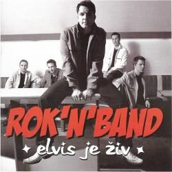 ROCK'N BAND - ELVIS JE ŽIV
