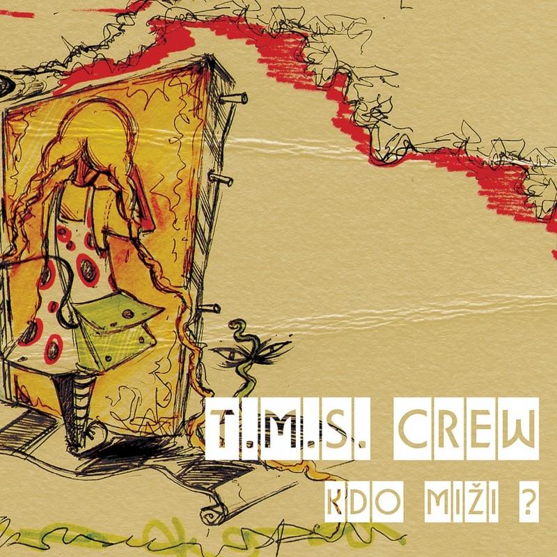 TMS CREW - KDO MIŽI