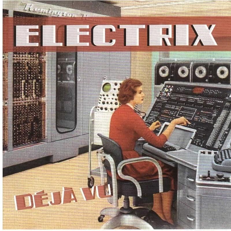 ELECTRIX - DEJA VU