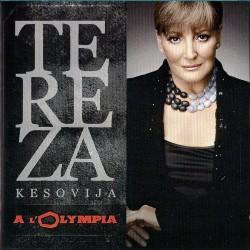 TEREZA KESOVIJA -À l'Olympia