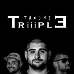 TRIIIPLE - TROJNI
