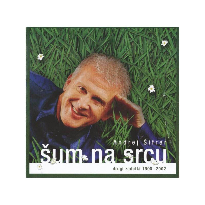 ANDREJ ŠIFRER - ŠUM NA SRCU - DRUGI ZADETKI