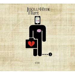 FLIRRT - JEKYLL & HYDE CD2
