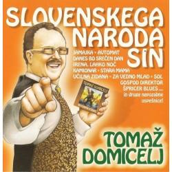 DOMICELJ TOMAZ - SLOVENSKEGA NARODA SIN