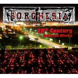 BORGHESIA - 20th CENTURY SELECTED WORKS