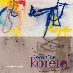 MEŽEK ALEKSANDER - ŽERONSKA KORETA