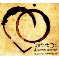 KVINTON & BORUT GOMBAc- BALADE NA BLEDEcIH TLEH