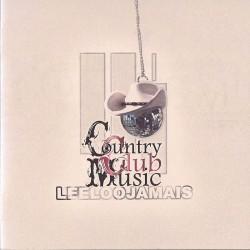 LEELOOJAMAIS - COUNTRY CLUB MUSIC