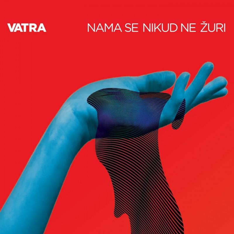 VATRA - Nama Se Nikud Ne Žuri