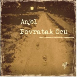 ANJEL - POVRATAK OCU