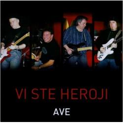 AVE - VI STE HEROJI