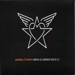 BOMBAJ ŠTAMPA - NEKA DJ ODMAH DOLE CJ